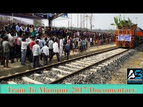 TRAIN TO MANIPUR (INDIA) 2017 || Nearest Railway Stations to Imphal Manipur India
