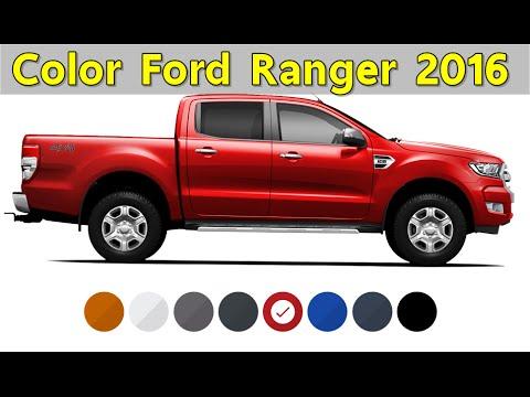 สี ฟอร์ด เรนเจอร์ 2016 COLOR Ford Ranger 2016