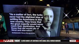Glenn Beck on the Armenian Genocide from The Blaze