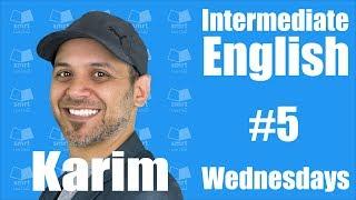 1-2 Questions - Intermediate English with Karim #5