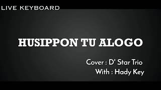 HUSIPPON TU ALOGO ( Cover D'star trio )