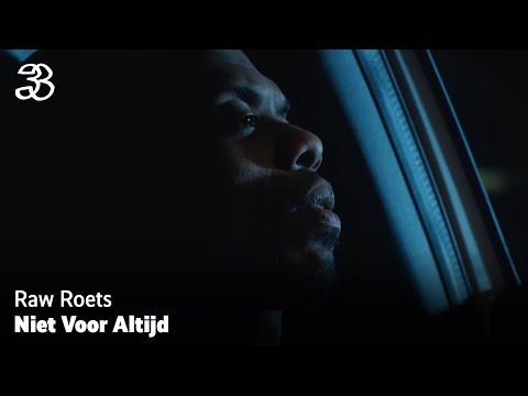Raw Roets – Niet Voor Altijd (prod. Pim Beats)