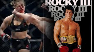 Is Ronda Rousey living Rocky III?