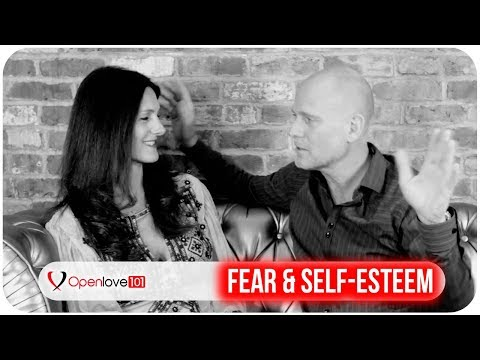 Fear and Esteem in Open Relationships - Part 1