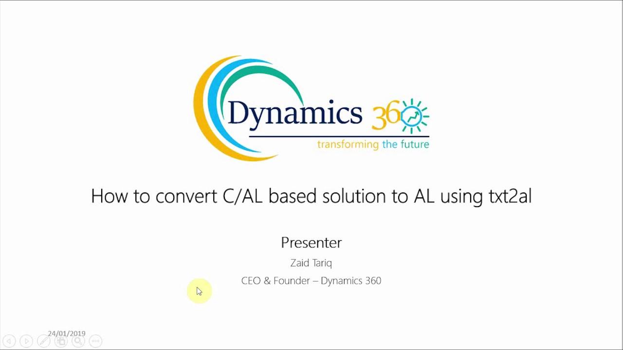 How To Convert C/AL Based Solution To AL Using Txt2al