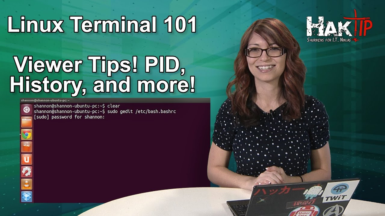 HakTip - Linux Terminal 101: Viewer Tips! PID, History, and more!