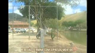 Rebelião em Teófilo Otoni termina com três detentos mortos