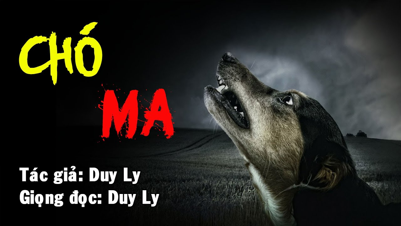 Chó ma | Truyện ma Duy Ly