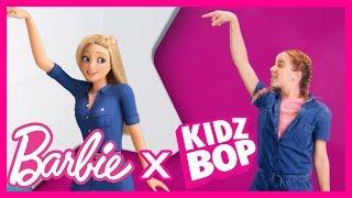 @Barbie   Barbie + KIDZ BOP Shuffle