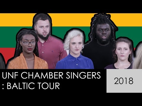 UNF Chamber Singers Baltic Tour : Lithuania | 2018