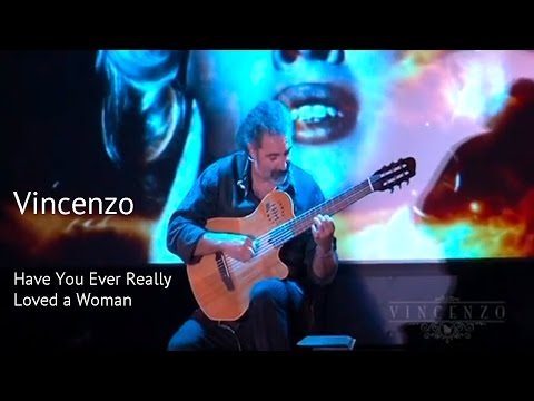 Have You Ever Really Loved a Woman - Bryan Adams Cover - Spanish Guitar