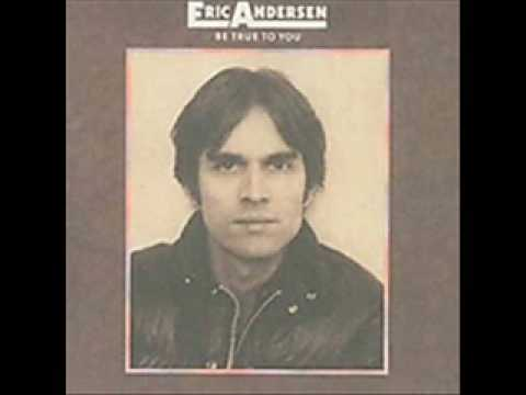 Eric Andersen - Time Run Like A Freight Train