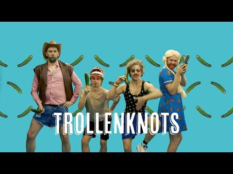 Trollenknots for Life - Rik Verheye ft Jonas & Lennert & Janus
