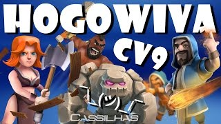Clash of Clans #55 | Valquírias detonando mais uma vez ¯\_(ツ)_/¯ | Ataque HOGOWIVA CV9 [PT-BR]