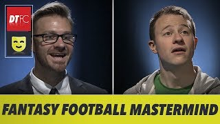 When a fantasy football player goes on mastermind