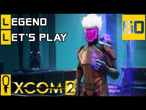 XCOM 2 - Part 60 (1 Of 2) - Assault The Alien Fortress - Let's Play - XCOM 2 [Legend Ironman]