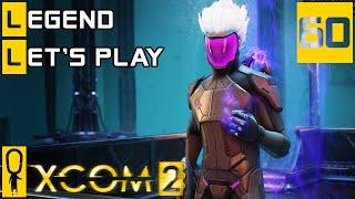 XCOM 2 - Part 60 (1 Of 2) - Assault The Alien Fortress - Let's Play - XCOM 2 [Legend Ironman]