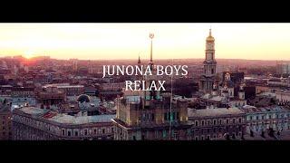 Junona Boys - Relax (Official Music Video)