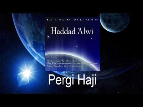 Haddad Alwi Feat Ashila - Pergi Haji