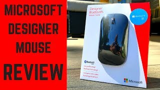 microsoft Designer Bluetooth Mouse (The Good, The Bad and The Annoying!)