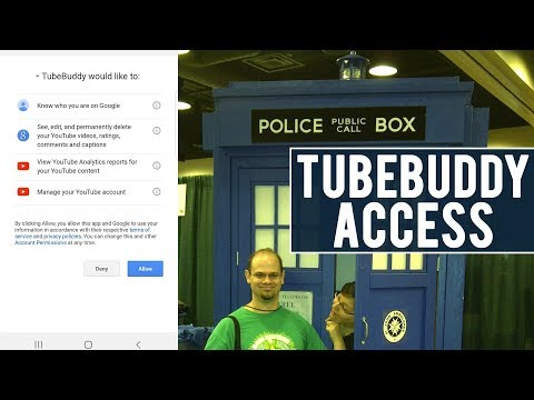 Why Must I Give TubeBuddy Access To Delete And Control My Videos