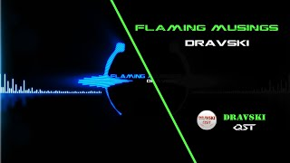 Best Electronic Background Sound with Drum Beats! Dravski - Flaming Musings. Audio Visual HD!