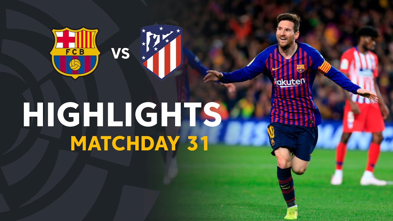 Highlights Fc Barcelona Vs Atletico De Madrid 2 0 Youtube