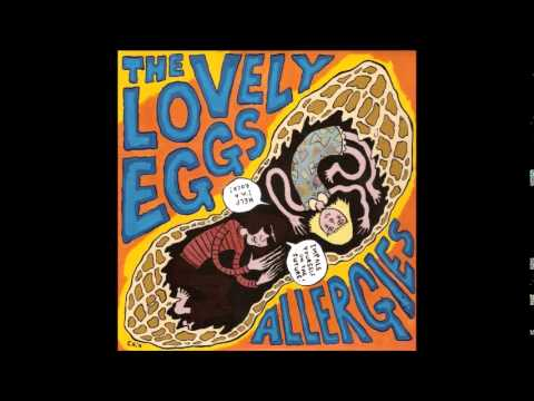 24 The Lovely Eggs – Allergies