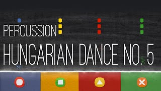 Hungarian Dance No. 5 - Percussion - Home Edition