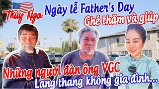 Ngày lễ Father's Day ghé thăm và giúp những người đàn ông VGC lang thang không gia đình.