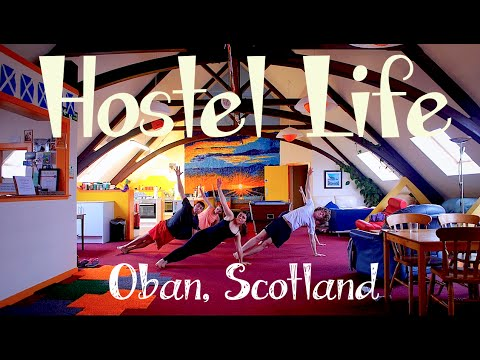 Hostel Life in Scotland: A Helpx workaway volunteer experience