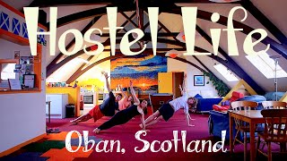 Hostel Life in Scotland: A Helpx workaway volunteer experience