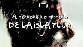 El terrorífico misterio de la Isla Plum