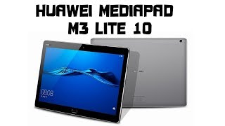 огляд Huawei Mediapad M3 Lite 10. Хороший планшет для меломана