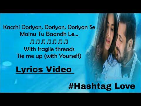 Dil Diyan Gallan Song Lyrics With English Translation - Tiger Zindai Hai Songs - Atif Aslam