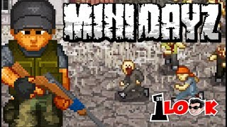 Mini DAYZ ! The BEST SURVIVAL game now on MOBILE ! (1st Look iOS / Android Gameplay)