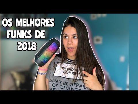 MEU TOP 10 FUNKS DE 2018