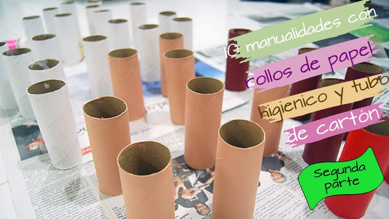 10 Ideas Con Rollo De Papel Higienico Y Tubos De Carton Parte 2 Youtube