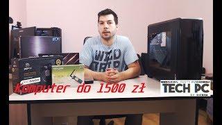 Komputer za 1500 zł - montaż-prezentacja-TechPC