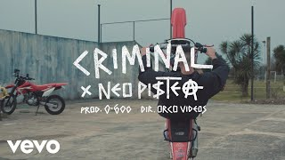 Neo Pistea - Criminal (Official Video)