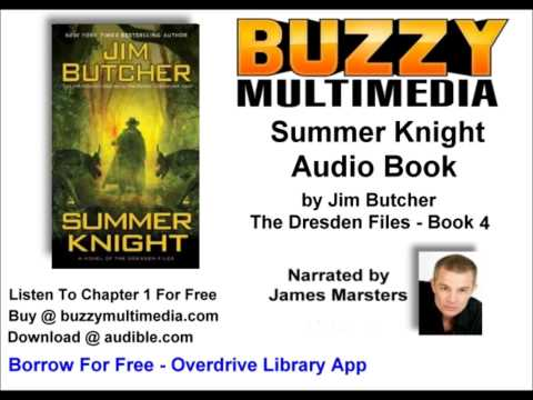 Jim Butcher Audiobooks - Listen FREE! - Summer Knight Audio Read by James Marsters