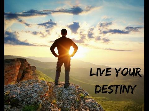 Live Your Destiny Motivational Video Youtube