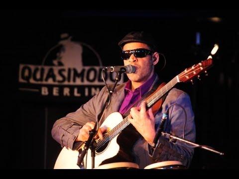 "Raul Midón Live ""Was It Ever Really Love"" Berlin 2013 - @Quasimodo"