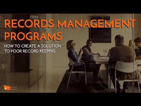 Records Management Programs: How to Create a Solution to Poor Record Keeping