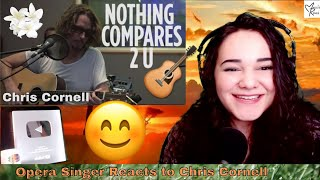 """Chris Cornell - """"Nothing Compares 2 U"""" (Prince Cover) [Live @ SiriusXM]   Opera Singer Reacts"""