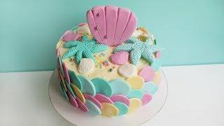 Seashells Mermaid Cake / Как сделать Торт с ракушками  на день рождения