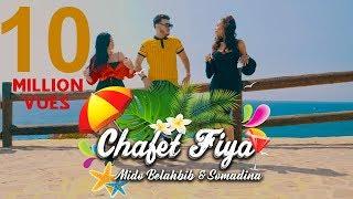 Mido Belahbib & SomaDina | Chafat Fiya |(Music Video)#MB /  ميدو بلحبيب & سومادينا - شافت فيا