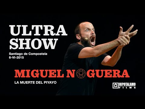 Miguel Noguera - ULTRASHOW - Santiago de Compostela (6-VI-2015)