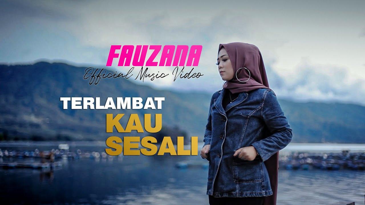 Slowrock Terbaru FAUZANA - Terlambat Kau Sesali [ Official Music Video ]