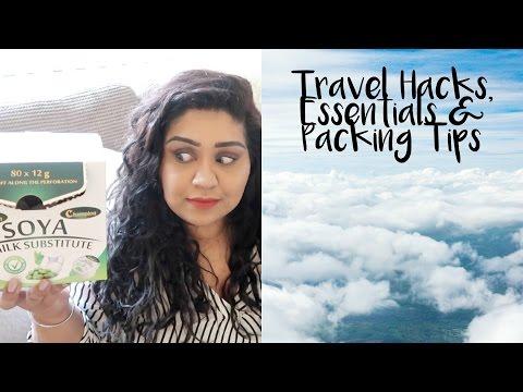 TRAVEL HACKS, ESSENTIALS & PACKING TIPS / Nishi V